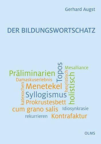 Der Bildungswortschatz: Darstellung und Wörterverzeichnis.