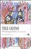 Il principe granchio e altre fiabe italiane by Italo Calvino (2012) Perfect Paperback