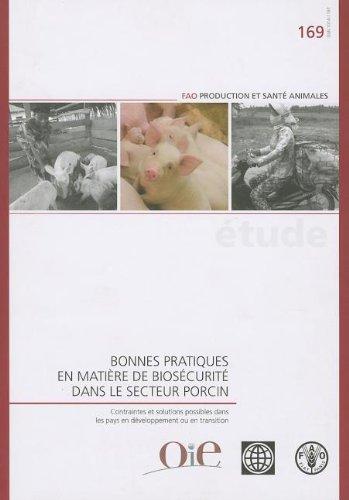 Bonnes Pratiques En Matière De Biosécurité Dans Le Secteur Porcin par Food and Agriculture Organization of the United Nations
