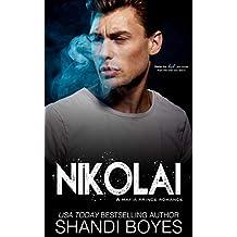 Nikolai: A Mafia Prince Romance (Russian Mob Chronicles Book 1) (English Edition)