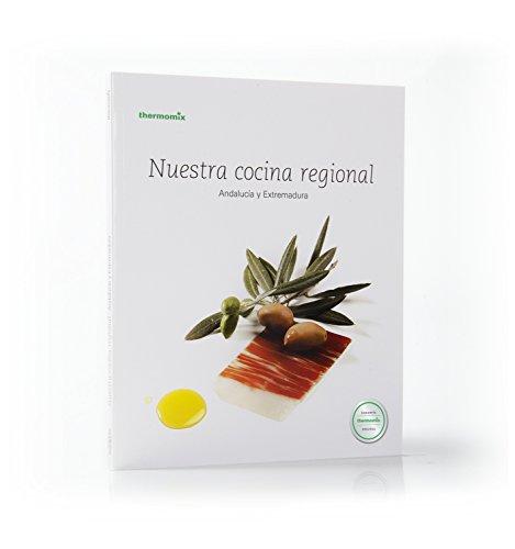 Nuestro Cocina Regional Andalucía y Extremadura