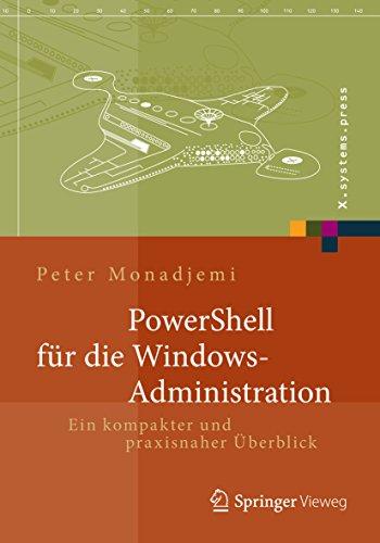 Windows-Administration: Ein kompakter und praxisnaher Überblick (X.systems.press) ()