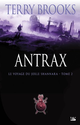 Le Voyage du Jerle Shannara, tome 2 : Antrax