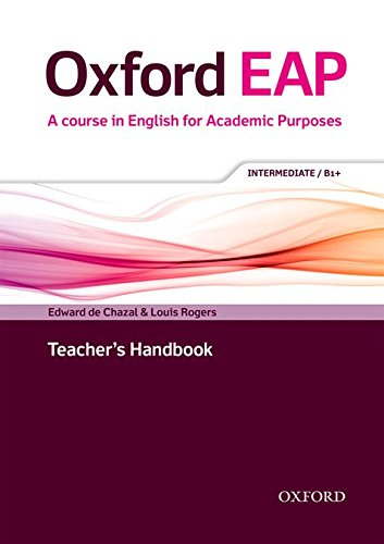 Oxford EAP: Oxford English for Academic Purposes Intermediate. Teacher's Book and DVD Pack
