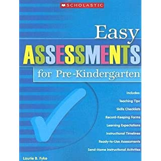 [(Easy Assessments for Pre-Kindergarten)] [Author: Laurie Fyke] published on (July, 2007)