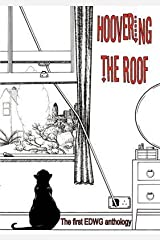 [Hoovering the Roof] (By: The East Dulwich Writers' Group) [published: February, 2010] Paperback