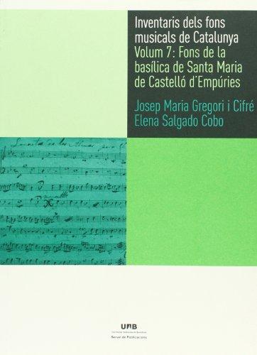 Inventaris dels fons musicals de Catalunya Vol. 7. Fons de la Basílica de Santa (IFMuC - Inventaris dels fons musicals de Catalunya)