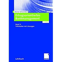 Ertragsorientiertes Bankmanagement: Band 3: Fallstudien mit L????sungen (German Edition) by Henner Schierenbeck (2005-05-30)