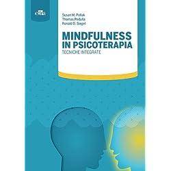 Mindfulness in psicoterapia. Tecniche integrate