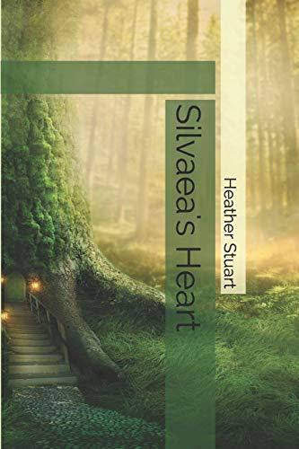 Silvaea's Heart