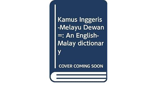 Amazon In Buy Kamus Inggeris Melayu Dewan An English Malay Dictionary Book Online At Low Prices In India Kamus Inggeris Melayu Dewan An English Malay Dictionary Reviews Ratings