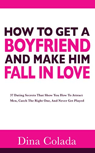 How to make a dude fall in love with you