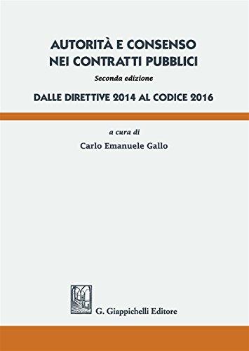 Autorit e consenso nei contratti pubblici. Dalle direttive 2014 al Codice 2016