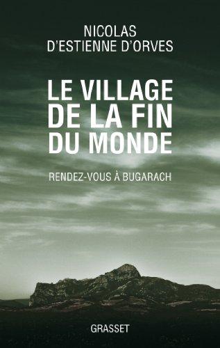 Le village de la fin du monde: Rendez-vous à Bugarach
