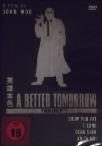 John Woo's A Better Tomorrow Trilogy