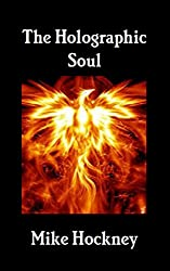 The Holographic Soul (The God Series Book 30) (English Edition)