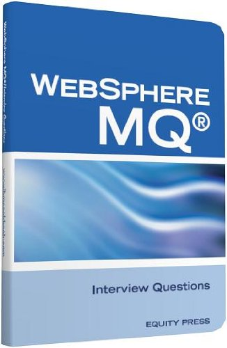 IBM® MQ Series® and Websphere MQ® Interview Questions