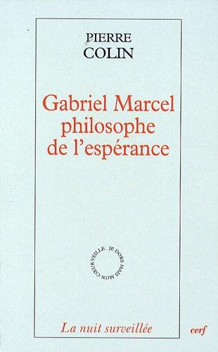 Gabriel Marcel, philosophe de l'esprance