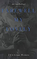 Farewell My Lovely: an anthology