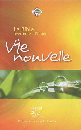 Bible Segond 21 Vie Nouvelle : couverture rigide