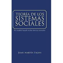 TEORÍA DE LOS SISTEMAS SOCIALES: Un modelo basado en los sistemas mentales
