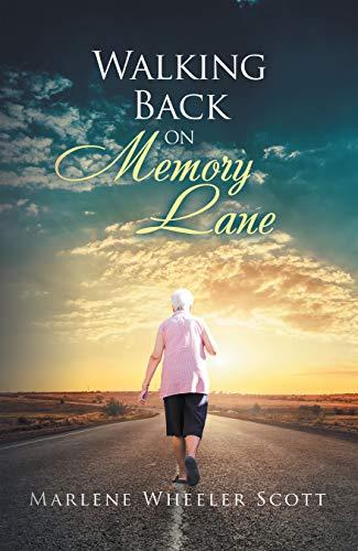 Walking Back on Memory Lane (English Edition)