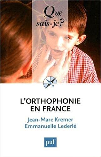 L'orthophonie en France par Jean-Marc Kremer, Emmanuelle Lederlé
