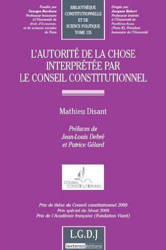 L'autorité de la chose interprétée par le Conseil constitutionnel par Mathieu Disant