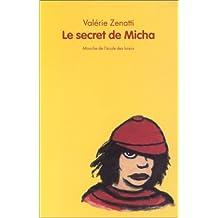 Le secret de Micha