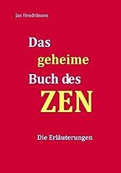 Das geheime Buch des ZEN - Die Erläuterungen