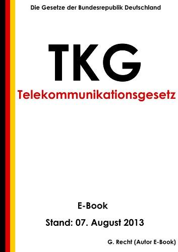 Telekommunikationsgesetz (TKG) - E-Book  - Stand: 07. August 2013
