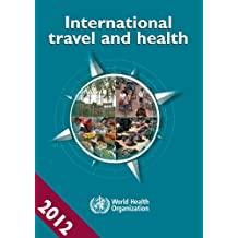 International Travel and Health 2012: Situation As On 1 January 2012