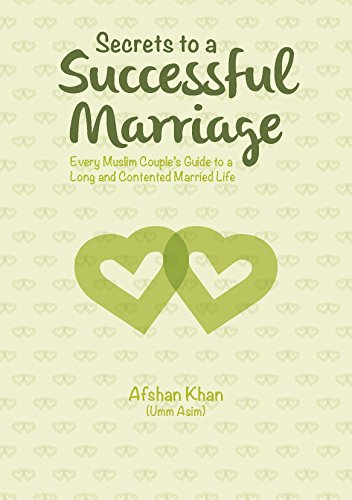 Secrets to a successful marriage every muslim couples guide to a secrets to a successful marriage every muslim couples guide to a long and contented married fandeluxe