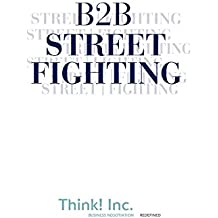 B2B Street Fighting - three counterpunches to change the negotiation conversation (English Edition)