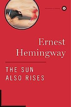 The Sun Also Rises (Hemingway Library Edition) (English Edition) von [Hemingway, Ernest]