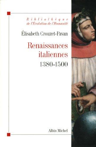 Renaissances italiennes: 1380-1500