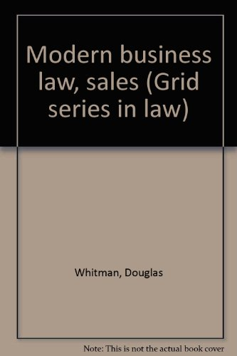 Modern business law, sales (Grid series in law)