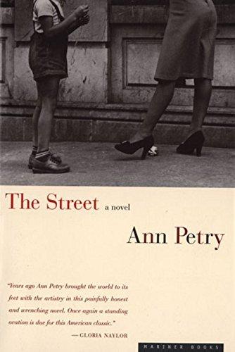The Street: A Novel by Ann Petry (1998-03-15)