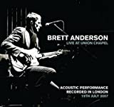 Songtexte von Brett Anderson - Live At Union Chapel