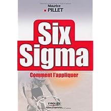 Six Sigma : Comment l'appliquer