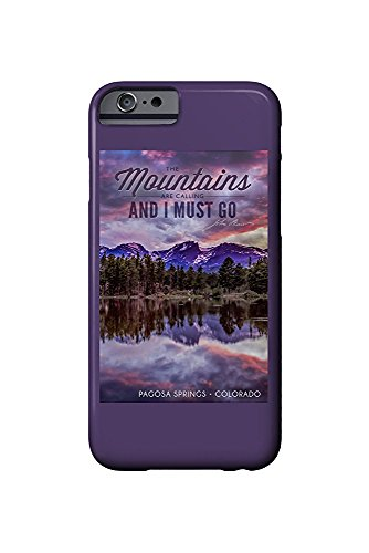 John Muir - The Mountains are Calling - Pagosa Springs, Colorado - Sunset and Lake - Photograph (iPhone 6 Cell Phone Case, Slim Barely There) - Lake-colorado Springs