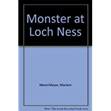 Monster at Loch Ness by Mariam Weist-Meyer (1983-06-06)