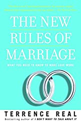 [(The New Rules of Marriage : What You Need to Know to Make Love Work)] [By (author) Terrence Real] published on (February, 2008)