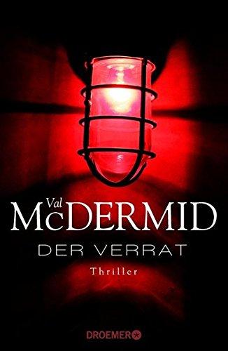 Buchseite und Rezensionen zu 'Der Verrat: Thriller' von Val McDermid