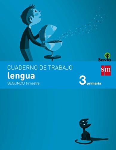 Cuaderno de lengua. 3 Primaria, 2 Trimestre. Savia - 9788467570083