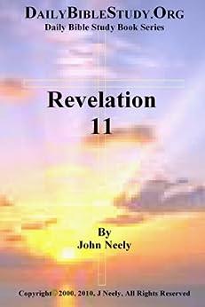 Revelation 11 (Daily Bible Study – Revelation) (English Edition) par [Neely, John]