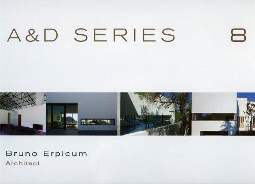 A et D Series 8: Bruno Erpicum 1983-2008