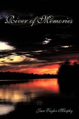 [(River of Memories)] [By (author) Jean Taylor Murphy] published on (October, 2009)