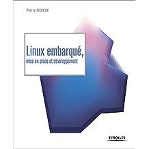 Linux Embarque Mise en Place et Developpement