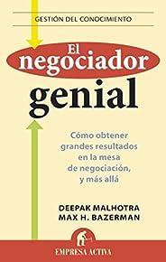 El negociador genial: Cómo obtener grandes resultados en la mesa de negociación, y más allá. (Gestión del cono